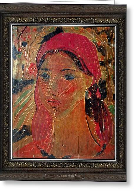 People Paintings Greeting Cards - Woman Greeting Card by Ivan Filchev
