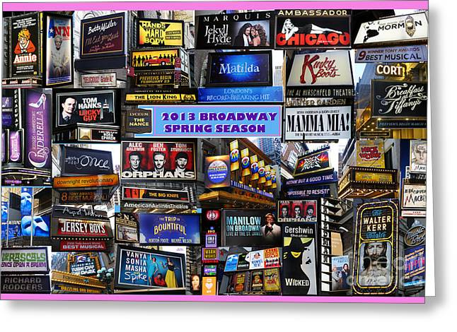 2013 Broadway Spring Collage Greeting Card by Steven Spak