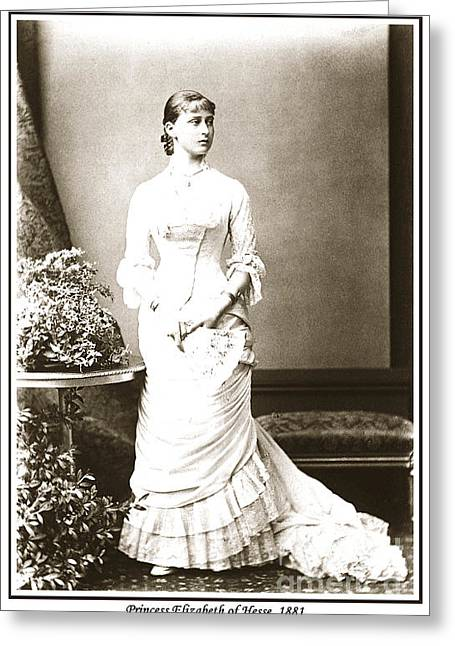 Grand Duchess Elizabeth Greeting Cards - 215. Princess Elizabeth of Hesse 1881 Print Greeting Card by Royal Portraits