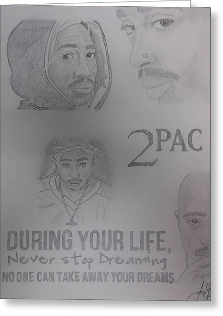 Ambition Drawings Greeting Cards - 2Pac Greeting Card by Joanna Gutierrez