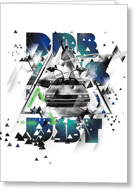 Historical People Greeting Cards - Back to the Delorean Greeting Card by Pop Culture Prophet