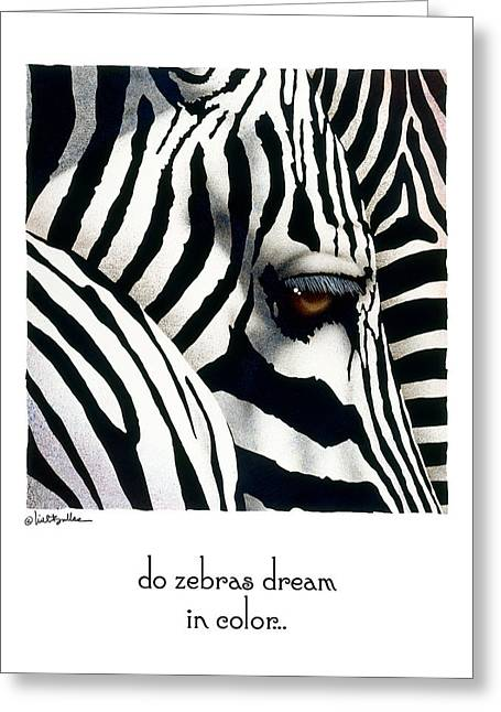 Zebra Greeting Cards Greeting Cards - Do Zebras Dream In Color... Greeting Card by Will Bullas