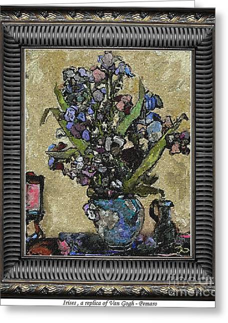Floral Still Life Greeting Cards - Irises  a replica of Van Gogh  Greeting Card by Pemaro