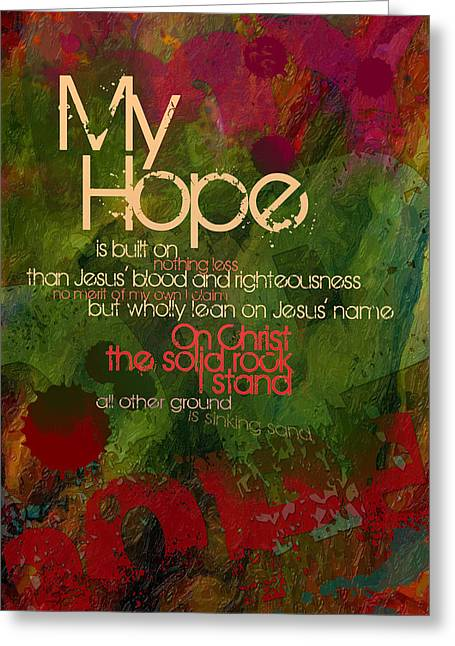Melita Greeting Cards - My Hope Greeting Card by Chuck Mountain