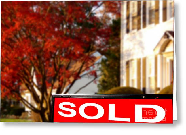Signed Photographs Greeting Cards - Real Estate Realtor Sold Sign and House For Sale Greeting Card by Olivier Le Queinec
