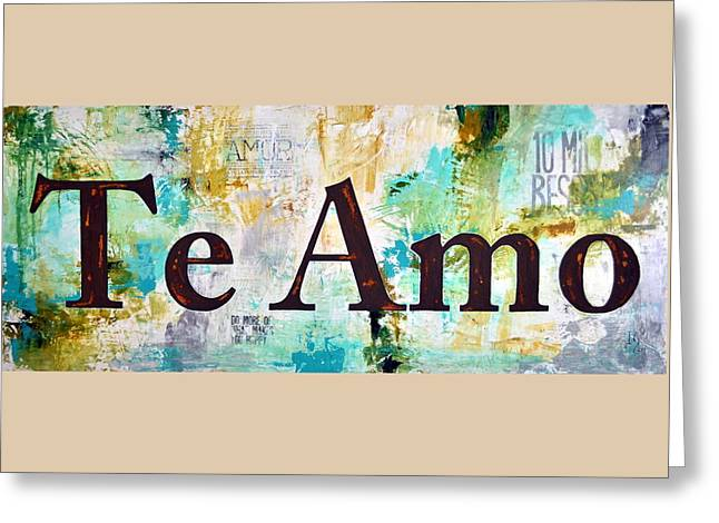 Family Love Greeting Cards - Te Amo Greeting Card by Ivan Guaderrama