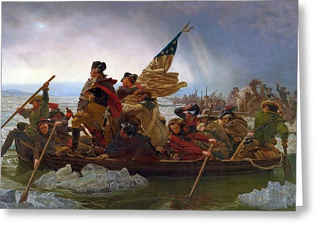 Star Spangled Banner Greeting Cards - Washington Crossing the Delaware River Greeting Card by Emanuel Gottlieb Leutze