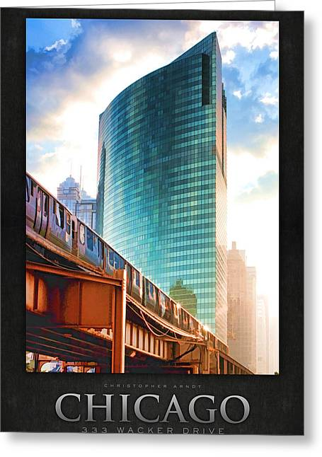 333 Greeting Cards - 333 W Wacker Drive Poster Greeting Card by Christopher Arndt