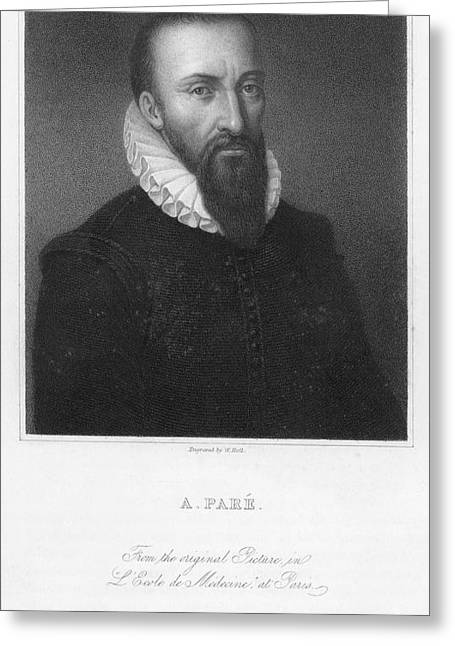 Pare Photographs Greeting Cards - Ambroise Pare (1517?-1590) Greeting Card by Granger
