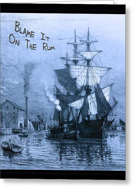 Pirate Ship Greeting Cards - Blame It On The Rum Schooner Greeting Card by John Stephens