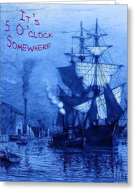 It's 5 O'clock Somewhere Greeting Card by John Stephens