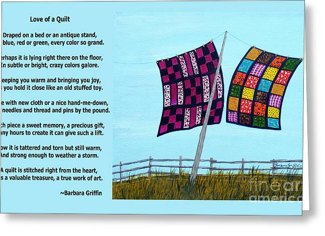 Love Of A Quilt Greeting Card by Barbara Griffin