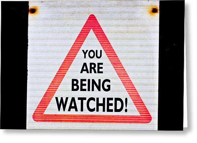 Big Brother Greeting Cards - Warning sign Greeting Card by Tom Gowanlock