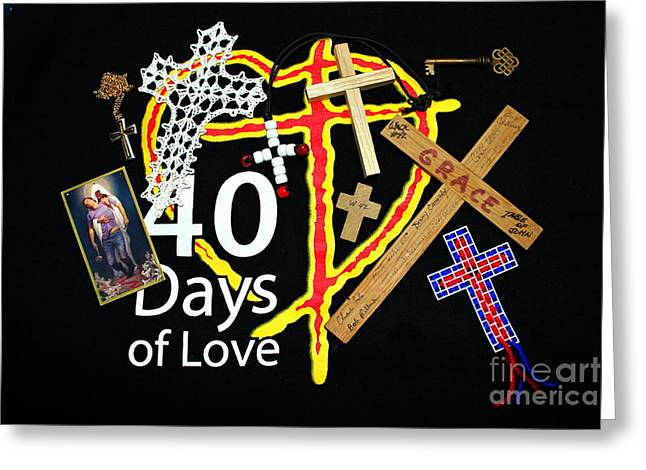 Atonement Greeting Cards - 40 Days of Love Greeting Card by Reid Callaway