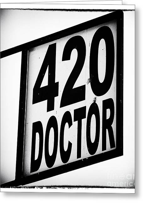 Ganja Greeting Cards - 420 Doctor Greeting Card by John Rizzuto
