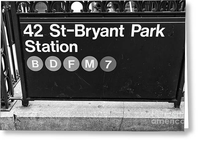 Bryant Park Photographs Greeting Cards - 42nd St Bryant Park Station mono Greeting Card by John Rizzuto