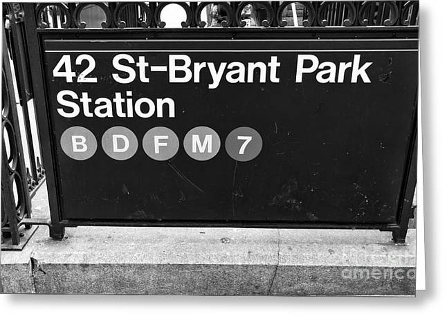 Bryant Greeting Cards - 42nd St Bryant Park Station mono Greeting Card by John Rizzuto