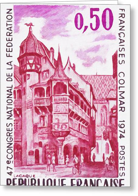 Haut Paintings Greeting Cards - 47th NATIONAL CONGRESS OF THE FEDERATION OF FRENCH COMPANY STAMP COLMAR 1974 Greeting Card by Lanjee Chee