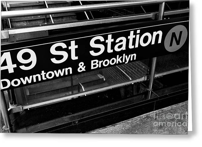 Broadway St Greeting Cards - 49 St Station mono Greeting Card by John Rizzuto