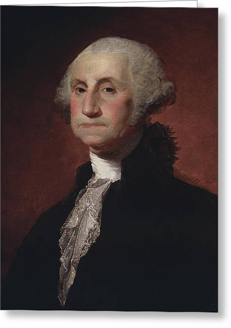 White House Prints Greeting Cards - George Washington Greeting Card by Gilbert Stuart