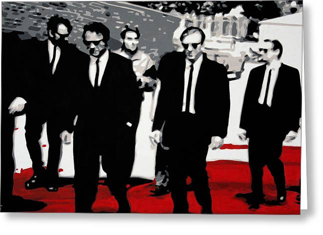 Quentin Tarantino Greeting Cards - Reservoir Dogs Greeting Card by Luis Ludzska