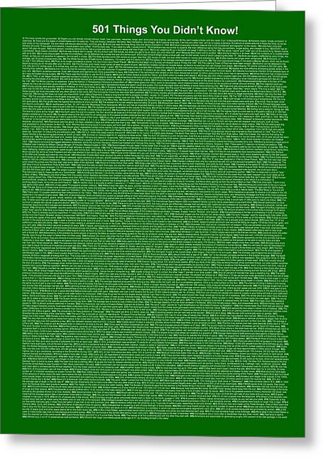 Affirmation Greeting Cards - 501 Things You Didnt Know - Dark Green Color Greeting Card by Pamela Johnson