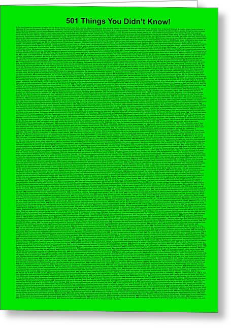 Affirmation Mixed Media Greeting Cards - 501 Things You Didnt Know - Green Neon Color Greeting Card by Pamela Johnson