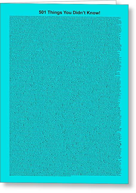 Affirmation Greeting Cards - 501 Things You Didnt Know - Turquoise Color Greeting Card by Pamela Johnson