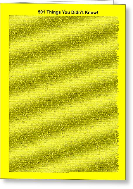 Affirmation Greeting Cards - 501 Things You Didnt Know - Yellow Color Greeting Card by Pamela Johnson