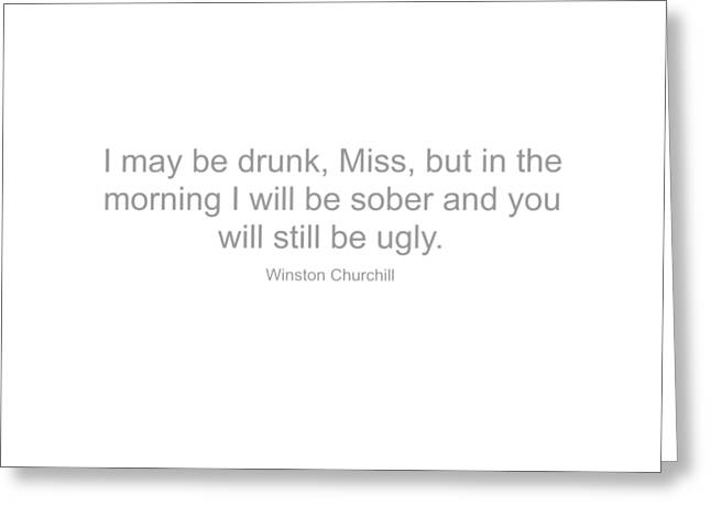 Quotation Greeting Cards - Winston Churchill Quote Greeting Card by Famous Quotes