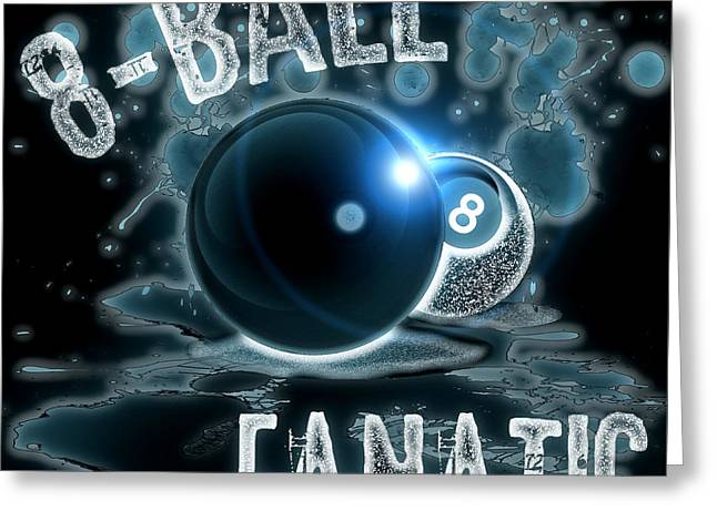 Cushion Greeting Cards - 8 Ball Fanatic Greeting Card by David G Paul