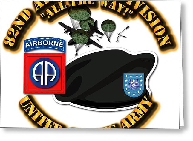 Recently Sold -  - Division Greeting Cards - 82nd Airborne Division - All the Way Greeting Card by Tom Adkins
