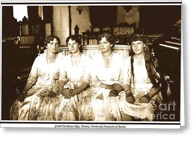 Saint Olga Greeting Cards - 94. Grand Duchesses Olga Tatiana Maria and Anastasia of Russia Print Greeting Card by Royal Portraits