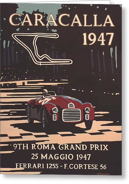 Caracalla Greeting Cards - 9th Roma Grand Prix 1947 Greeting Card by Nomad Art And  Design