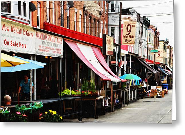 9th Street Italian Market Philadelphia Greeting Card by Bill Cannon