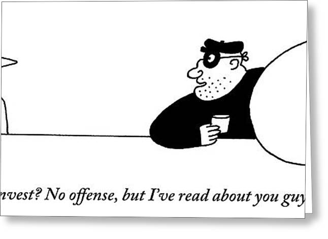 A Bank Robber Speaks To An Investment Advisor Greeting Card by Charles Barsotti