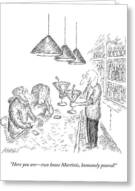 A Bartender Serves Two Martinis Greeting Card by Edward Koren