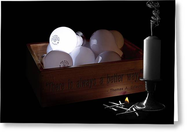 Edison Greeting Cards - A Better Way Still Life - Thomas Edison Greeting Card by Tom Mc Nemar