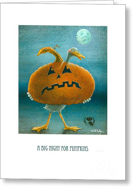 A Big Night For Pumpkins... Greeting Card by Will Bullas