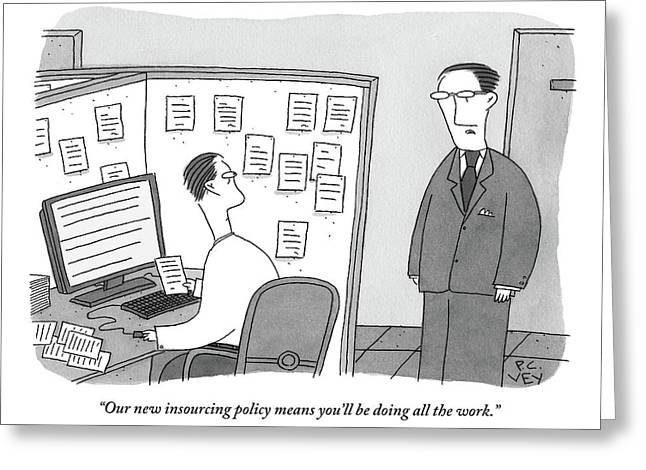 A Boss Speaks To A Man In His Cubicle As The Man Greeting Card by Peter C. Vey