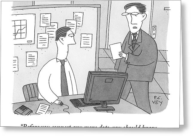 A Boss Speaks To An Employee Greeting Card by Peter C. Vey