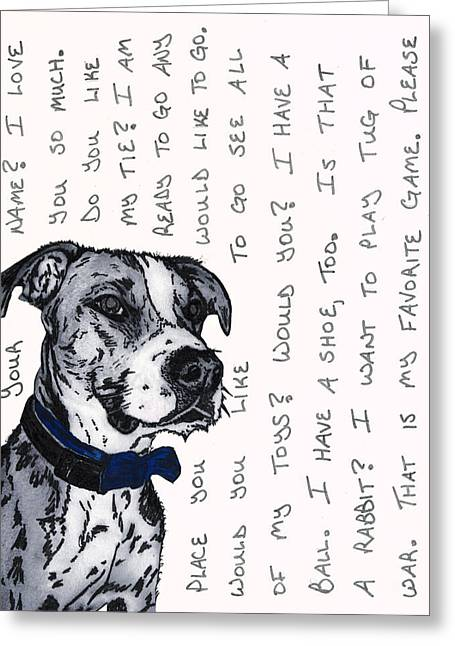 Stockton Mixed Media Greeting Cards - A CONVERSATION WITH A Boxer Mutt Greeting Card by Salvadore Delvisco