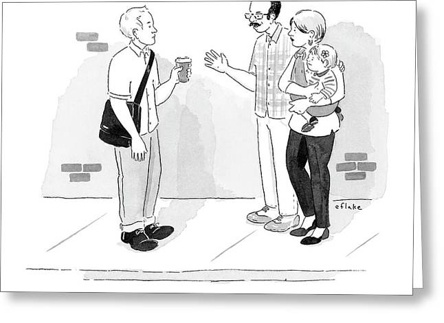 A Couple Converses With A Man On The Street Greeting Card by Emily Flake