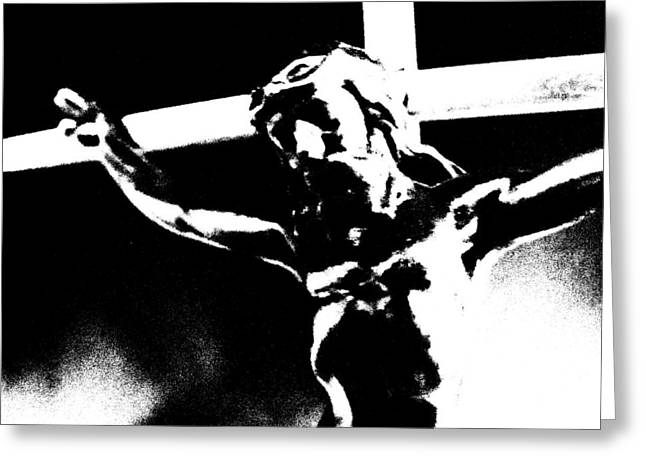 Crucify Digital Art Greeting Cards - A Crucifixion Greeting Card by Dave Dresser