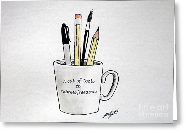Cartoonist Greeting Cards - A cup of tools to express freedom Greeting Card by Christopher Shellhammer