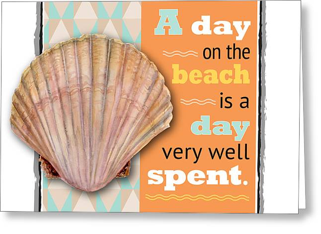 Beach Themed Greeting Cards - A day on the beach is a day very well spent. Greeting Card by Amy Kirkpatrick