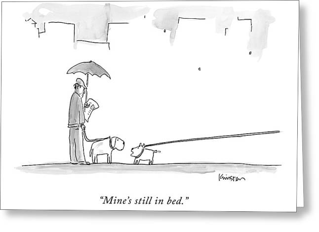 A Dog On A Very Long Leash Explains To Another Greeting Card by Ken Krimstein