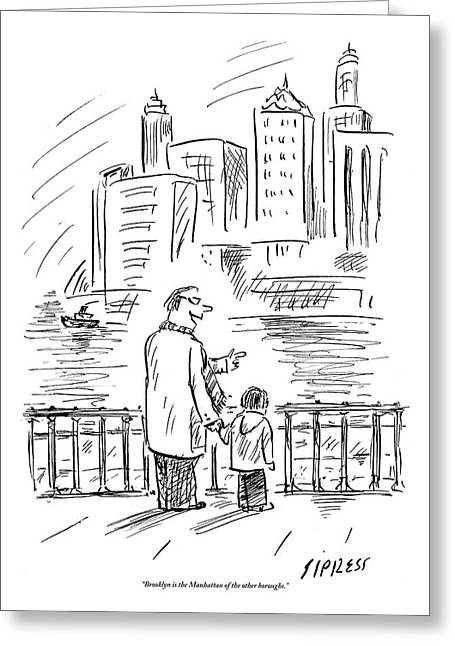 A Father And Son In Brooklyn Look Greeting Card by David Sipress