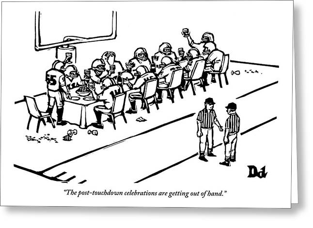 A Football Team Enjoys A Seated Dinner With Wine Greeting Card by Drew Dernavich