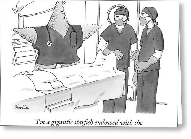A Giant Starfish In An Operating Room Greeting Card by Charlie Hankin